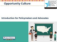 Opportunity Culture: Introduction for Policymakers and Advocates